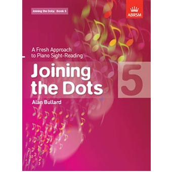 Joining The Dots - Alan Bullard - Book 5