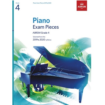 Grade 4 Piano Exam Pieces - 2019 / 2020