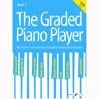 The Graded Piano Player Bk 2 (Grades 2-3)