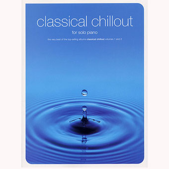 Classical Chillout For Solo Piano