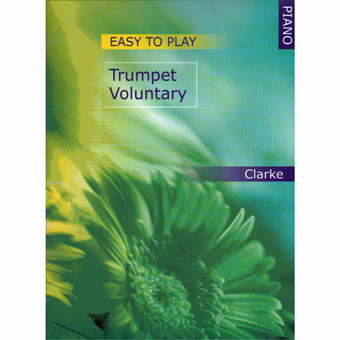 Easy To Play - Trumpet Voluntary - Jeremiah Clarke