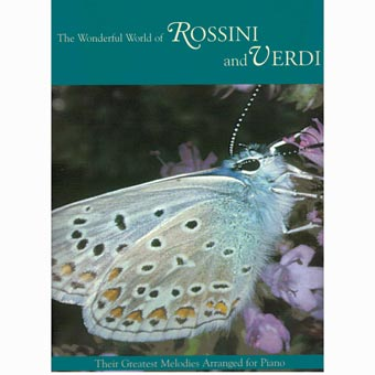 The Wonderful World Of Rossini And Verdi