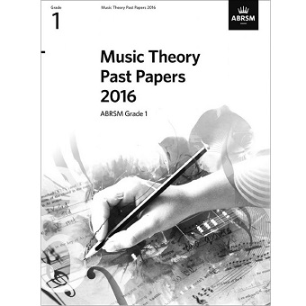 2016 Theory Of Music Papers Grade 1