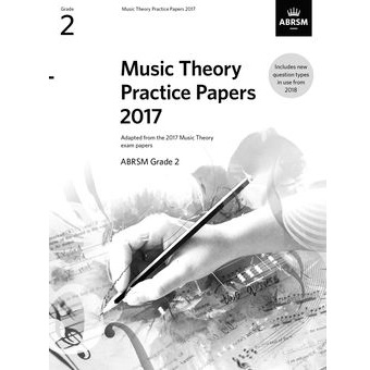 2017 Theory Of Music Papers Grade 2