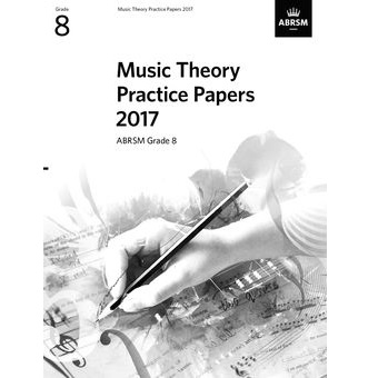 2017 Theory Of Music Papers Grade 8