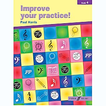 Improve Your Practice - Grade 4 - Paul Harris