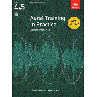 Aural Training in Practice Grades 4 - 5