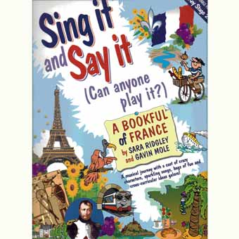 Sing It And Say It - A Bookful Of France