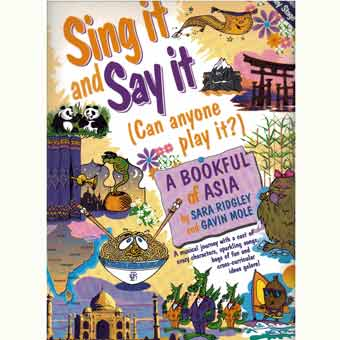 Sing It And Say It - A Bookful Of Asia