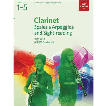 Clarinet Scales & Arpeggios and Sight-Reading, Grades 1-5 - 2018+
