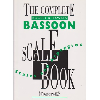 The Complete Boosey & Hawkes Bassoon Scale Book