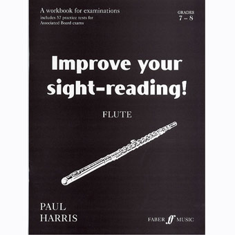 Improve Your Sight-Reading! Flute - Grades 7-8