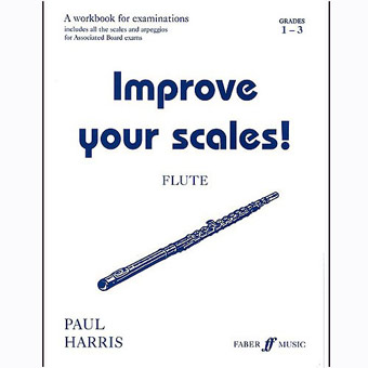 Improve Your Scales - Flute - Grades 1-3 - Paul Harris