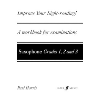 Improve Your Sightreading - Sax - Grades 1-3