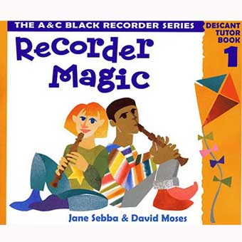 Recorder Magic - Descant Tutor Book 1