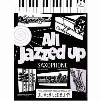 All Jazzed Up - Tenor Saxophone