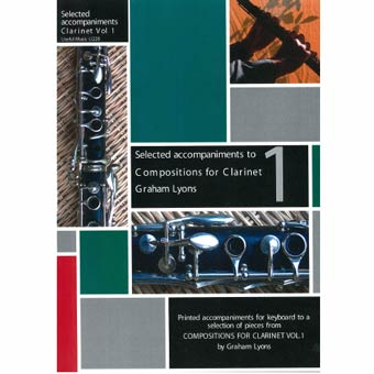 Compositions For Clarinet Volume 1 - Selected Piano Accompaniments