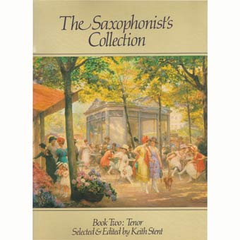 The Saxophonist's Collection - Book Two - Tenor